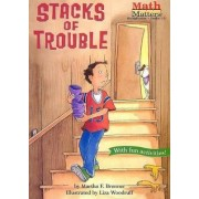 Stacks of Trouble by Martha F Brenner