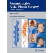 Reconstructive Facial Plastic Surgery by Hilko Weerda