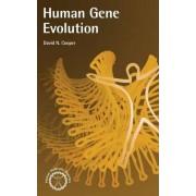 Human Gene Evolution by Stephen Cooper