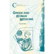 Greek and Roman Medicine by Helen King