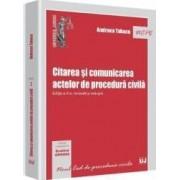 Citarea Si Comunicarea Actelor De Procedura Civila Ed Ii - Andreea Tabacu