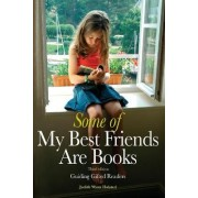 Some of My Best Friends Are Books by Judith Wynn Halsted