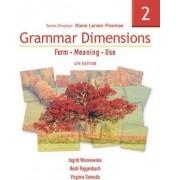 Grammar Dimensions 2 by Diane Larsen-Freeman