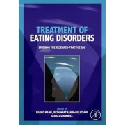 Treatment of Eating Disorders by Margo Maine