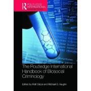 The Routledge International Handbook of Biosocial Criminology by Matt Delisi