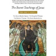 The Secret Teachings of Jesus by Marvin Meyer