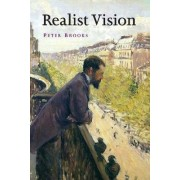 Realist Vision by Peter Brooks