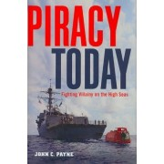 Piracy Today by John C. Payne