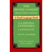 The Divine Comedy Selected Cantos by Dante
