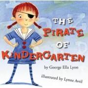 Pirate of Kindergarten by George Ella Lyon