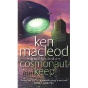 Cosmonaut Keep by Ken MacLeod
