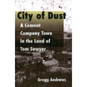 City of Dust by Gregg Andrews