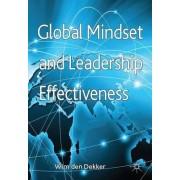Global Mindset and Leadership Effectiveness by Wim Den Dekker