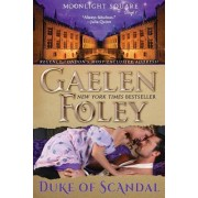 Duke of Scandal (Moonlight Square, Book 1)