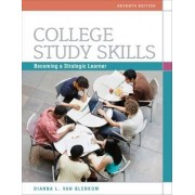 College Study Skills by Dianna Van Blerkom