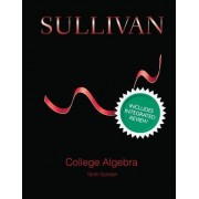 College Algebra with Integrated Review and Guided Lecture Notes, Plus New MyMathLab with Pearson eText - Access Card Package by Michael Sullivan