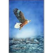 Before The Wind: Poems Out Of My Life And Thought