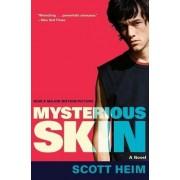 Mysterious Skin by Scott Heim