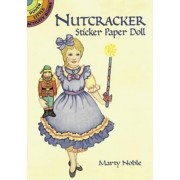 Nutcracker Sticker Paper Doll by Marty Noble