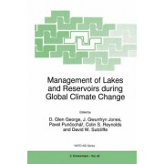 Management of Lakes and Reservoirs During Global Climate Change by D.Glen George