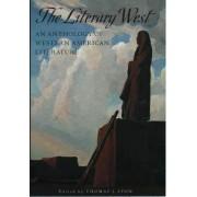 The Literary West by Thomas J. Lyon