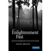 The Enlightenment Past by Daniel Brewer
