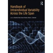 Handbook of Intraindividual Variability Across the Life Span by Martin J. Sliwinski