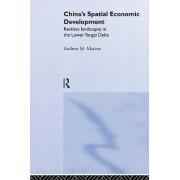 China's Spatial Economic Development by Andrew M. Marton