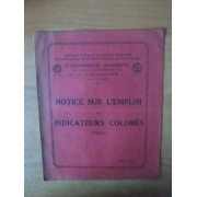 Notice Sur L'emploi Des Indicateurs Colores : Établissements Kuhlmann Compagnie Nationale Des Matières Colorantes Et Manufactures De Produits Chimiques Du Nord Réunies : Mai 1930