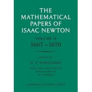 The Mathematical Papers of Isaac Newton: v. 2 by Sir Isaac Newton
