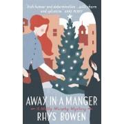 Away in a Manger by Rhys Bowen