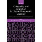 Citizenship and Education in Liberal-Democratic Societies by Kevin McDonough