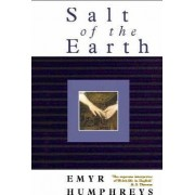 Salt of the Earth: Volume 3 by Emyr Humphreys