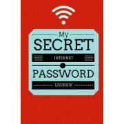 My Secret Internet Password Logbook by Roger Phillips