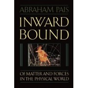 Inward Bound by Abraham Pais