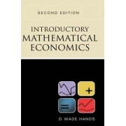Introductory Mathematical Economics by D. Wade Hands