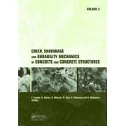 Creep, Shrinkage and Durability Mechanics of Concrete and Concrete Structures by Tada-Aki Tanabe