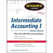 Schaums Outline of Intermediate Accounting I by Baruch Englard