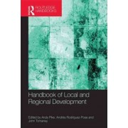 Handbook of Local and Regional Development by Andy Pike