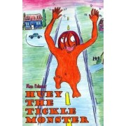 Huey the Tickle Monster by Ron Palmer