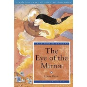 The Eye of the Mirror by Liana Badr