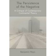The Persistence of the Negative by Benjamin Noys