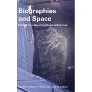 Biographies and Space by Dana Arnold