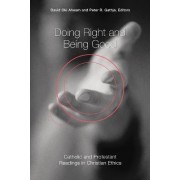 Doing Right and Being Good by David Oki Ahearn