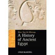 A History of Ancient Egypt by Marc Van De Mieroop