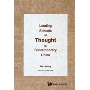 Leading Schools of Thought in Contemporary China by Licheng Ma