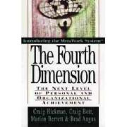 The Fourth Dimension by Craig R. Hickman