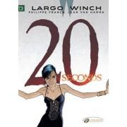 Largo Winch: 20 Seconds Volume 16 by Jean van Hamme