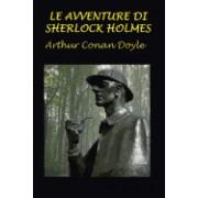 Le Avventure Di Sherlock Holmes: Con Illustrazioni Originali