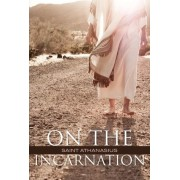 On the Incarnation by Saint Athanasius